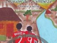 Bravos do Zambeze (Disaster Risk Drama)