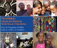 TXIVIRIKA: Speaking of the Rights of Sexual and Reproductive Health